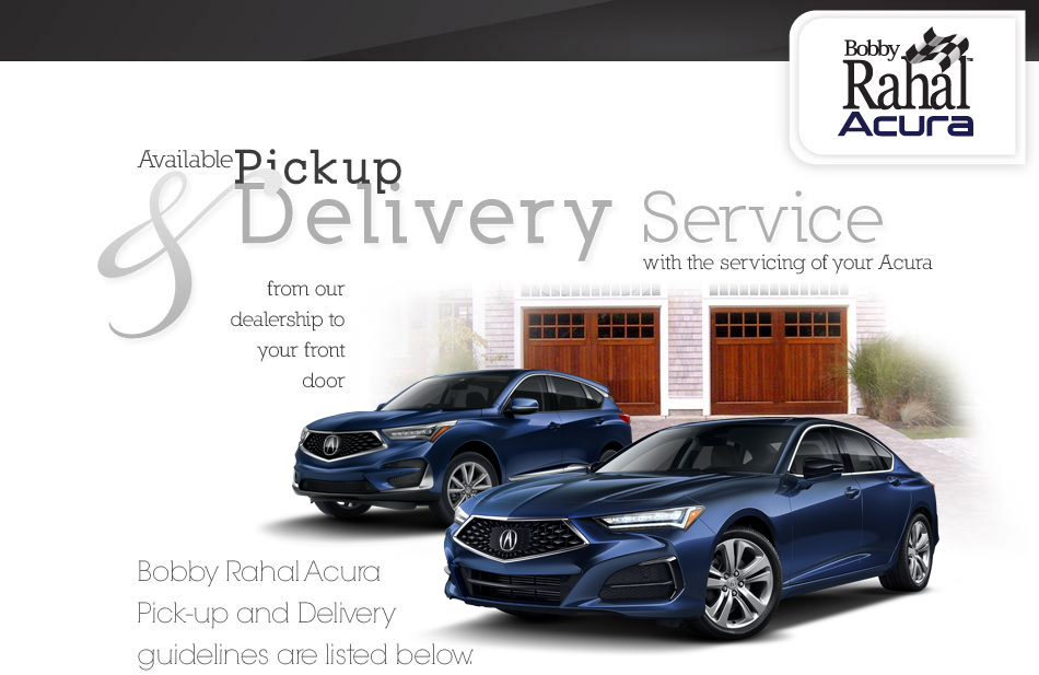Pick up and Delivery service- Mechanicsburg, PA- Bobby Rahal Acura